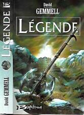DAVID GEMMEL--LEGENDE cycle de drenaî--Edition Originale BRAGELONNE