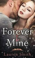 Forever Be Mine, Paperback by Smith, Lauren, Brand New, Free shipping