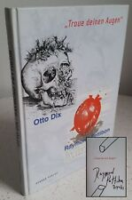 SIGNED Otto Dix / Raymond Pettibon [Trust Your Eyes] First 1st Edition w/DRAWING