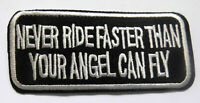 Never Ride Faster  Aufnäher Patch Sprüche Biker