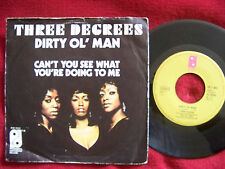 The Three Degrees - Dirty ol´ man / Can´t you see  German Philadelphia  45