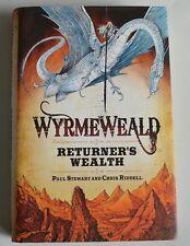 Wyrmeweald: Returner's Wealth by Paul Stewart, Chris Riddell (HB) SIGNED 1ST/1ST