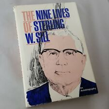 THE NINE LIVES OF STERLING W SILL AUTOBIOGRAPHY LDS MORMON RARE BOOK HARDCOVER