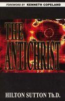 The Antichrist By Hilton Sutton