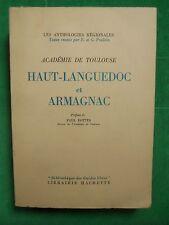 HAUT LANGUEDOC ET ARMAGNAC ANTHOLOGIES REGIONALES BIBLIOTHEQUE DES GUIDES BLEUS