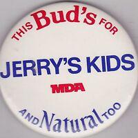 """VINTAGE 3"""" PINBACK #31-083 - BEER - BUDWEISER - JERRY'S KIDS - NATURAL BEER"""