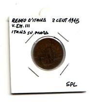 Regno d'Italia  2 cent.1915  Italia su prora Roma  V.Emanuele III  SPL   (m1116)