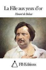 La Fille Aux Yeux D'or by Honoré de Balzac (2014, Paperback)