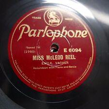 78rpm EMILE VACHER miss mcleod reel / sailors hornpipe , accordion