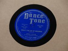 """PHIL REED What's The Use Of Dreaming/ Romance 10"""" 78 Dance Tone 386 vg+"""