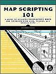 Map Scripting 101: An Example-Driven Guide to Building Interactive Map-ExLibrary