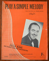 Play A Simple Melody by Irving Berlin – Felix King – Pub.1942