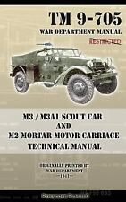 M3 / M3a1 Scout Car and M2 Mortar Motor Carriage Technical Manual by War...