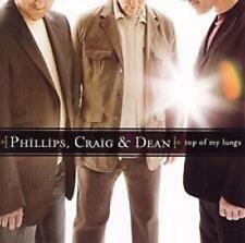 CD Phillips, Craig & Dean TOP OF MY LUNGS Praise & Worship NEU & OVP
