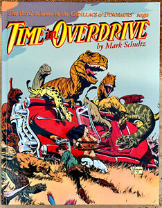 TIME IN OVERDRIVE Cadillacs & Dinosaurs HC comic book in NM+ and signed #701