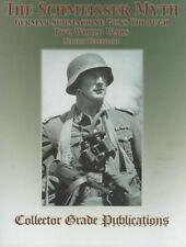 The Schmeisser Myth: German Submachine Guns Through Two World Wars