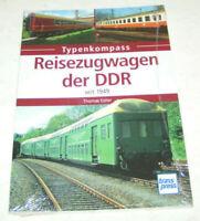 Typenkompass   Reisezugwagen der DDR - Dt. Reichsbahn - seit 1949   transpress