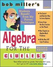 Bob Miller's Clueless: Algebra for the Clueless by Bob Miller (2006, Paperback,