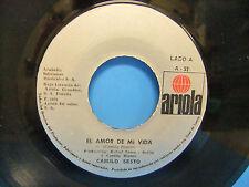 Camilo Sesto El Amor De Mi Vida / Do You Know Sabes? 1978 Import 45 Ariola A 52