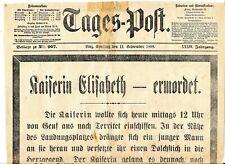 Tages-Post, 11.Sept. 1898 KAISERIN ELISABETH ermordet!