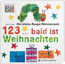 Die kleine Raupe Nimmersatt * 123... bald ist Weihnachten * Gerstenberg Verlag