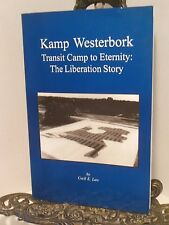 Kamp Westerbork Holocaust WWII Liberation Story Canada Canadian Forces Cecil Law