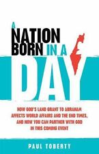 A Nation Born in a Day: How God's Land Grant to Abraham Affects World...