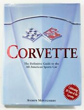 Corvette: Definitive Guide To All-American Sports Car By Andrew Montgomery Mint!