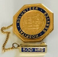 Volunteer Hospital Service 500 Hours Staff Pin Badge Rare Vintage (R8)