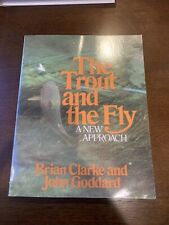 The Trout And The Fly A New Approach First Edition Paperback