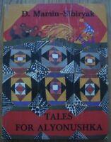 Mamin-Sibiryak D TALES FOR ALYONUSHKA on English Russian book Illustration Yudin