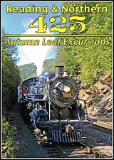 READING & NORTHERN 425 AUTUMN LEAF EXCURSIONS NEW DVD VIDEO STEAM TRAIN VIDE