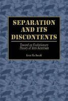 Separation and Its Discontents: Toward an Evolutionary Theory of Anti-Semitis...