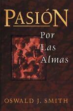 Pasion por las Almas by Oswald J. Smith (1957, Paperback)