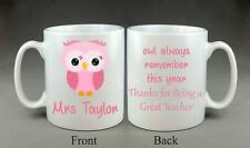 Personalised Owl Teacher Mug Gift Present School Reception Nursery etc