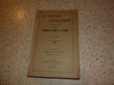 1911.La France catholique.annuaire du clergé et des oeuvres.