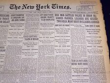 1930 MARCH 7 NEW YORK TIMES - REDS BATTLE POLICE IN UNION SQUARE - NT 3905