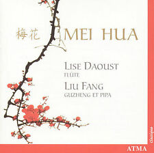 Mei Hua: Lise Daoust; Lui Fang (Plum Blossoms), New Music