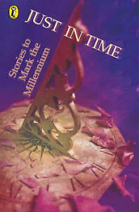 Just in Time: Stories to Mark the Millennium by Penguin Books Ltd (Paperback,...