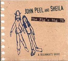 JOHN PEEL & SHEILA  -PIG'S BIG 78S - 24 TRACKS - TRIKONT -  SEALED CD