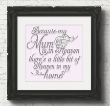 Because My Mum Is In Heaven Vinyl Decal Sticker For Box Frame /  Block (V85)