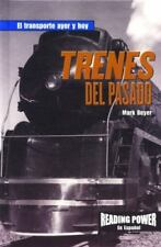 Trenes Del Pasado (Reading Power En Espanol) (Spanish Edition) Rosen Publishing