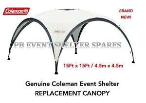 Coleman Event Shelter 4.5m / 15ft SparE Replacement CANOPY Cover NEW (NO POLES)