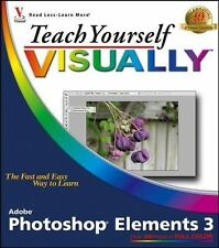 Teach Yourself VISUALLY Photoshop Elements 3-ExLibrary