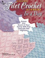 Annie's Attic Crochet FILET CROCHET Afghans in a Day 874351 Leaflet Patterns