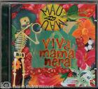 MAU MAU - VIVA MAMA NERA mamanera (1996) **COME NUOVO**