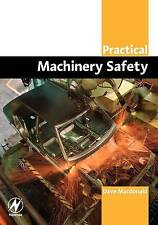 Macdonald, David, Practical Machinery Safety (Practical Professional Books from