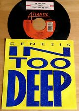 Genesis 45 In Too Deep / I'd Rather Be You  w/ts  w/PS  EX to NM