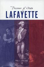 LAFAYETTE Prisoner of State French Revolution Marquis Imprisonment Book NEW