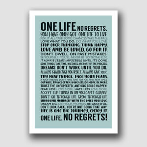 ONE LIFE NO REGRETS! FRAMED WALL ART PRINT PICTURE
